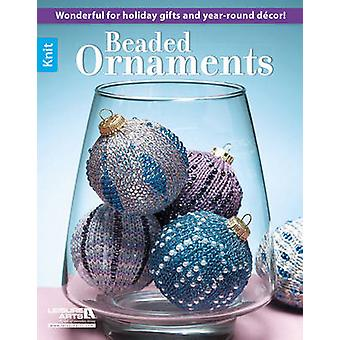 Beaded Ornaments by Arts Leisure - Leisure Arts - 9781464736377 Book