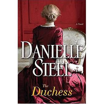 The Duchess - Large Print by Danielle Steel - 9781524781934 Book
