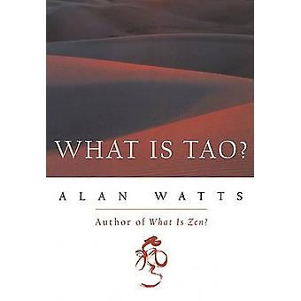 What is Tao? by Alan Watts - 9781577311683 Book