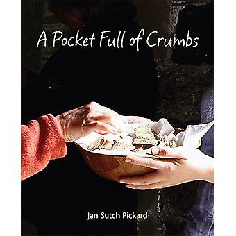 A Pocket Full of Crumbs - 9781849524841 Book