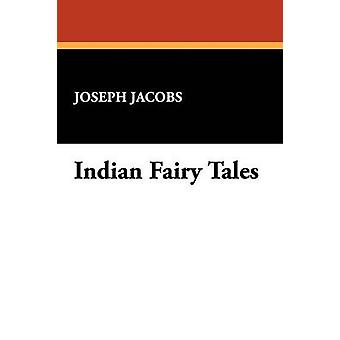 Indian Fairy Tales av Jacobs & Josef