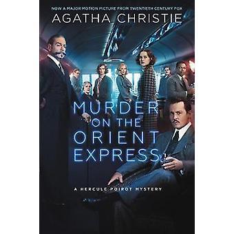 Murder on the Orient Express - A Hercule Poirot Mystery by Agatha Chri
