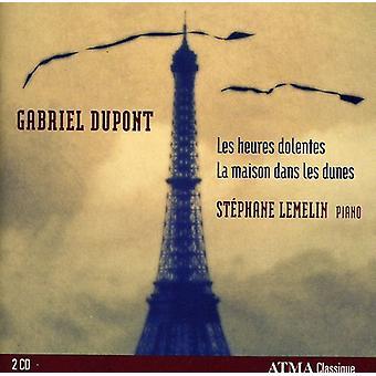 G. Dupont - Gabriel Dupont: Les Heures Dolentes; Importare la Maison Dans Les Dunes [CD] Stati Uniti d'America
