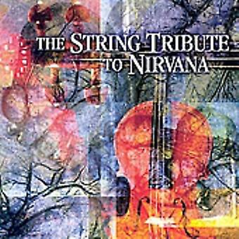 Tribute to Nirvana - The String Quartet Tribute to Nirvana [CD] USA import