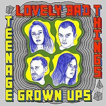 Dejlige dårlige ting - Teenage vokset Ups [Vinyl] USA importerer