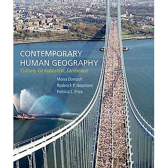 Contemporary Human Geography (Paperback) by Domosh Professor Mona (Dartmouth College)