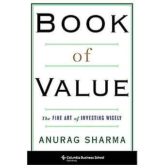 Buch von Wert - die hohe Kunst der intelligent investieren von Anurag Sharma - 97