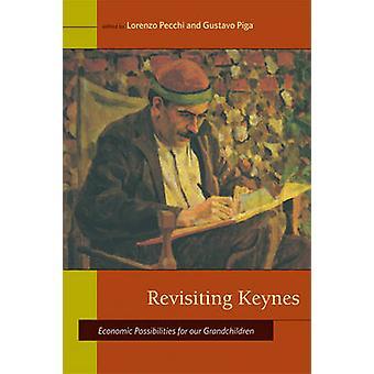 Revisiting Keynes - economische mogelijkheden voor onze kleinkinderen door Lo