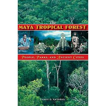 La Selva Tropical Maya - gente - parques y ciudades antiguas por James