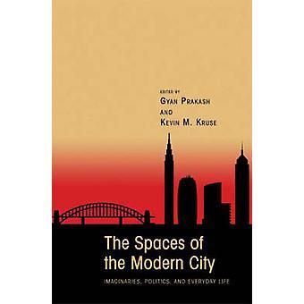 Die Räume der moderne Stadt - Bildwelten - Politik- und jeden Tag