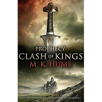 Profeti - Clash of Kings M. K. Hume - 9780755371440 bog