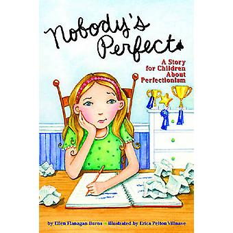 Nobody's Perfect - A Story for Children About Perfectionism by Ellen F