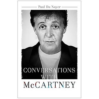 Conversations with McCartney by Paul Noyer - 9781473609044 Book