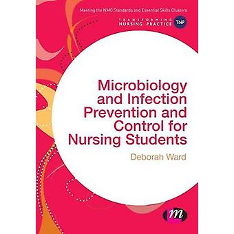 Microbiology and Infection Prevention and Control for Nursing Student