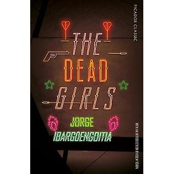The Dead Girls by The Dead Girls - 9781509870172 Book