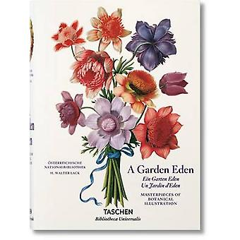 A Garden Eden - Masterpieces of Botanical Illustration by H Walter Lac