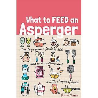 Wat voer een Asperger - How to Go van 3 levensmiddelen 300 met liefde - P