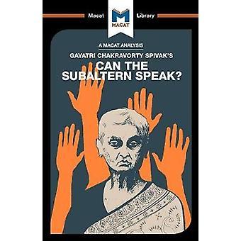 Can the Subaltern Speak? by Graham Riach - 9781912127504 Book