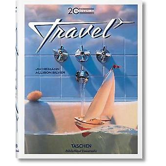 20th Century Travel by Allison Silver - Jim Heimann - 9783836553964 B