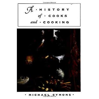 A History of Cooks and Cooking (The Food Series)