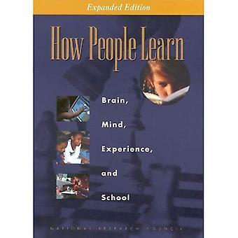 Como as pessoas aprendem: Cérebro, mente, experiência e escola: Expanded Edition