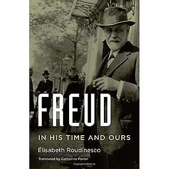 Freud: W jego czas i nasze