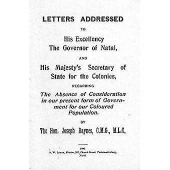 Brieven... Met betrekking tot het gebrek aan aandacht in onze huidige vorm van overheid voor onze gekleurde bevolking (1906)