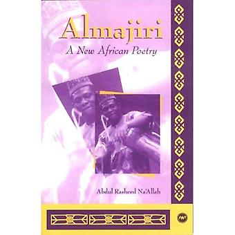 Almajiri: A New African Poetry