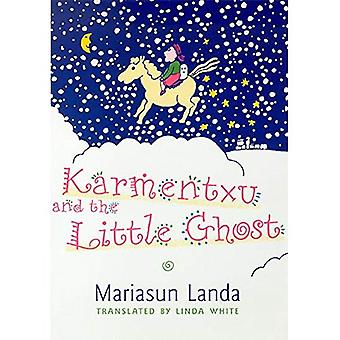 Karmentxu and the Little Ghost (Basque Series)