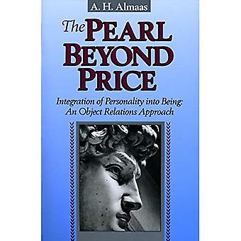 The Pearl Beyond Price: Integration of Personality into Being - an Object Relations Approach (Diamond Mind)