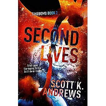 Second Lives: The TimeBomb Trilogy: Book 2