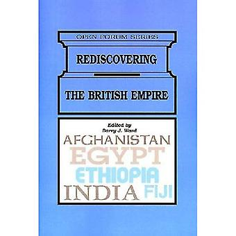 Rediscovering the British Empire (Open Forum)