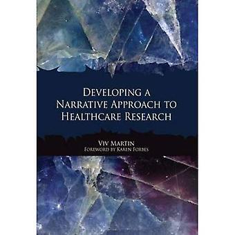 Entwicklung eines narrativen Ansatzes zur Gesundheitsforschung