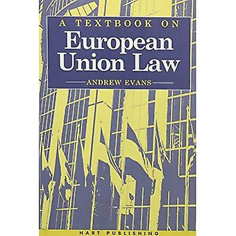 A Textbook of European Union Law