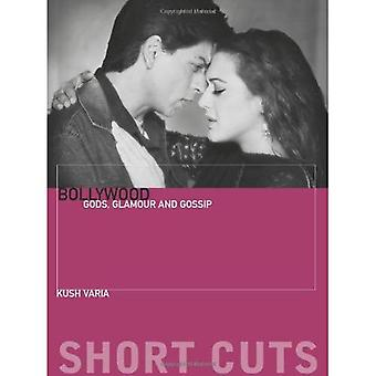 Bollywood: Gods, Glamour and Gossip (Short Cuts)