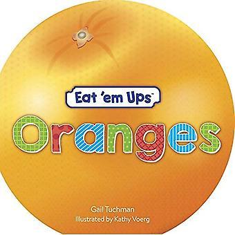 Eat 'em Ups Oranges [Board� book]