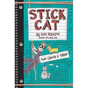 Stick Cat: Two Catch a Thief (Stick Cat)