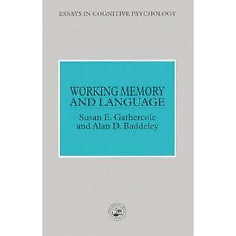 Arbetsminne och bearbetning av Gathercole & Susan E. språk