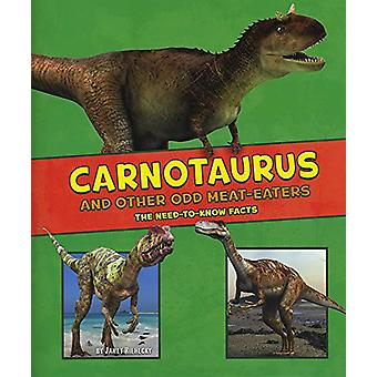 Carnotaurus وأخرى غريبة اللحوم أكلة-الحاجة إلى معرفة الحقائق بجين