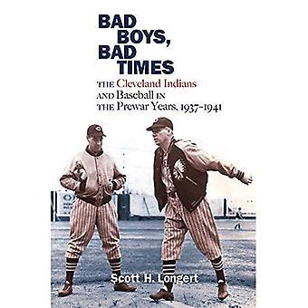 Bad Boys, schlechte Zeiten: Die Cleveland Indians und Baseball in den Vorkriegsjahren, 1937-1941