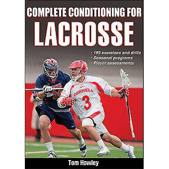 Complete Conditioning for Lacrosse by Thomas Howley - 9781450445146 B