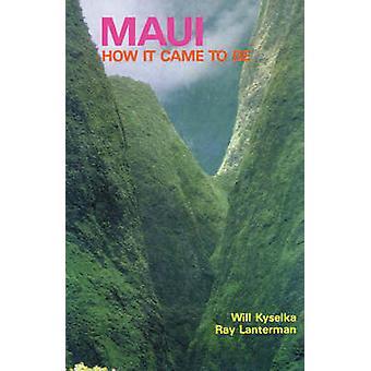 Kyselka  Maui by Kyselka & Will