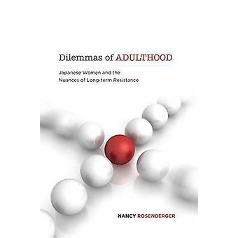 Adultez de dilemas por Rosenberger y Nancy Ross