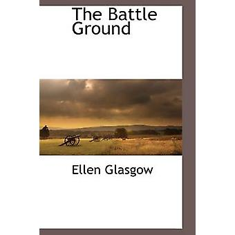 The Battle Ground by Glasgow & Ellen