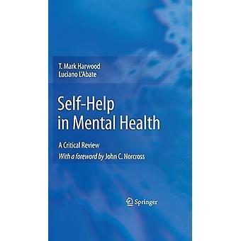 SelfHelp i psykisk hälsa en kritisk granskning av Harwood & T. Mark
