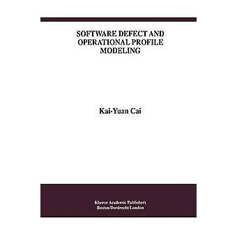 Programvara defekt och operativa profil modellering av KaiYuan Cai