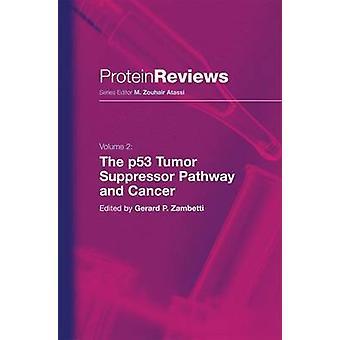 The p53 Tumor Suppressor Pathway and Cancer by Zambetti & Gerard P.