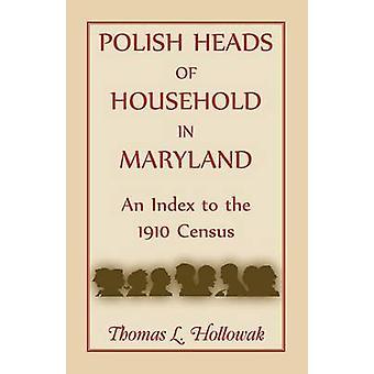 Polnische Staats-und Haushalt in Maryland einen Index auf der Volkszählung von 1910 durch Hollowak & Thomas