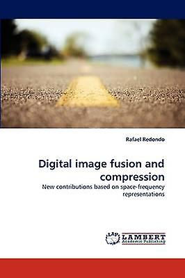 Digital image fusion and compression by rougeondo & Rafael