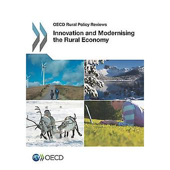 Innovation and Modernising the Rural Economy by Oecd